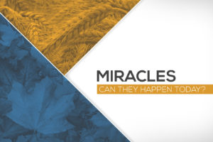 """""""Have Miracles Ceased?"""" (November 8, 2015 AM Sermon)"""