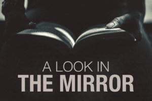 """A Look in the Mirror"" (June 12, 2016 AM Sermon)"