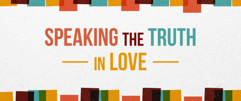 """Speaking Truth in Love"" (June 5, 2016 PM Sermon)"