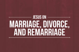 """""""Jesus on Marriage, Divorce, and Remarriage"""" (September 25, 2016 PM Sermon)"""