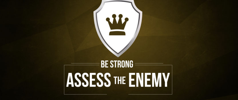 """Be Strong: Assess the Enemy"" (12-04-16 PM Sermon)"