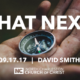 """What Next?"" (Fall 2017 Gospel Meeting with David Smith)"