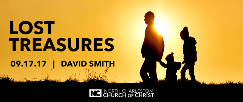 """Lost Treasures"" (Fall 2017 Gospel Meeting with David Smith)"