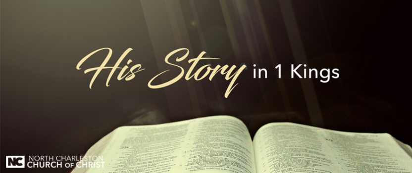 """""""His Story in 1 Kings"""" (01-28-18 PM Sermon)"""